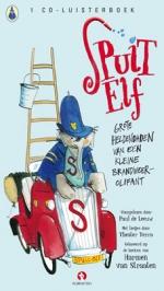 Spuit Elf - Grote heldendaden van een kleine brandweerolifant - luisterboek